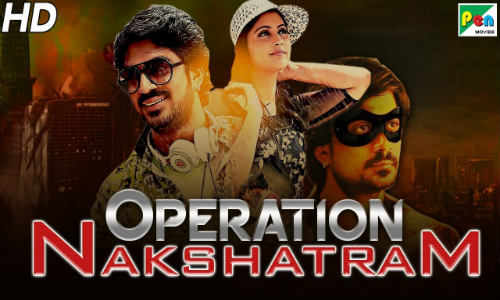 Operation Nakshatram 2019 HDRip 800MB Hindi Dubbed 720p