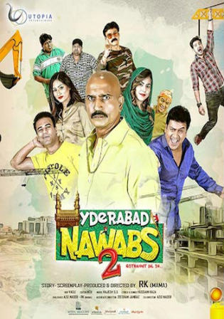 Hyderabad Nawabs 2 2019 HDRip 800MB Hindi 720p
