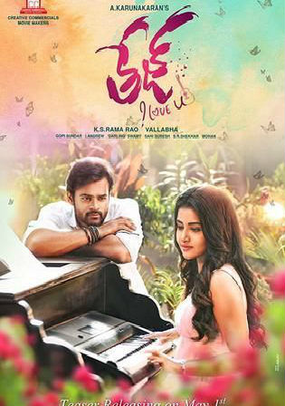 Tej I Love You 2018 HDRip 450MB UNCUT Hindi Dual Audio 480p Watch Online Full Movie Download bolly4u