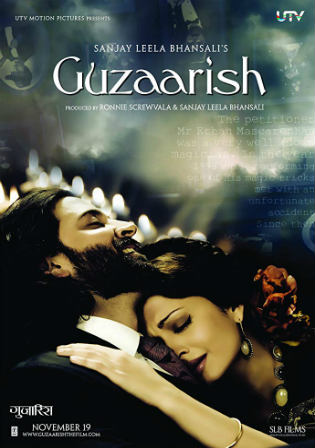 Guzaarish 2010 DVDRip 800Mb Full Hindi Movie Download 720p