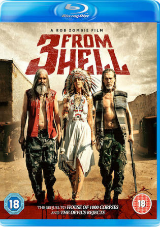 3 From Hell 2019 BRRip 400MB UNRATED English 480p ESub
