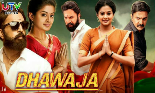Dhwaja 2019 HDRip 999MB Hindi Dubbed 720p