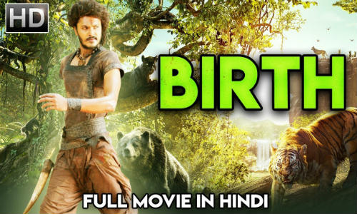 Birth 2019 HDRip 700MB Hindi Dubbed 720p