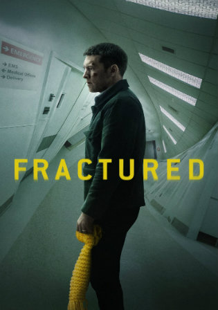 Fractured 2019 WEB-DL 300Mb English 480p ESub