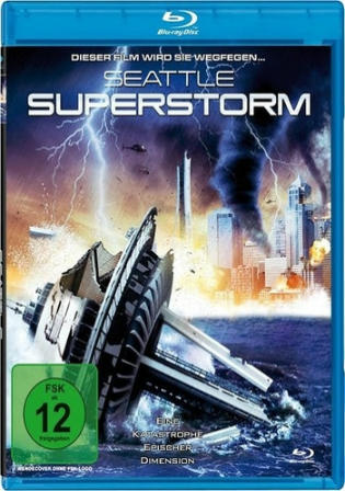 Seattle Superstorm 2012 BluRay 300Mb Hindi Dual Audio 480p