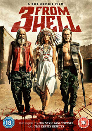 3 From Hell 2019 WEB-DL 900MB UNRATED Hindi Dual Audio 720p