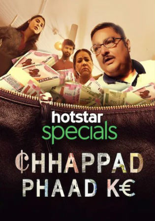 Chhappad Phaad Ke 2019 WEB-DL 850MB Hindi 720p