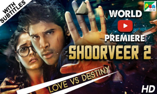 Shoorveer 2 2019 HDRip 900MB Hindi Dubbed 720p