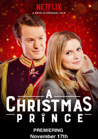 A Christmas Prince 2017 WEB-DL 700MB Hindi Dual Audio 720p Watch Online Full Movie Download bolly4u