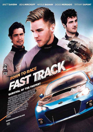 Born To Race Fast Track 2014 BluRay 800Mb Hindi Dual Audio 720p Watch Online Full Movie Download bolly4u