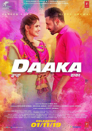 Daaka 2019 Pre DVDRip 950MB Punjabi 720p Watch Online Full Movie Download bolly4u