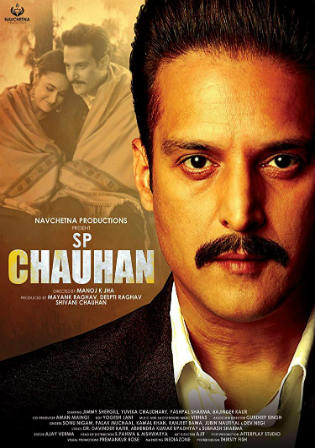 SP Chauhan 2018 WEB-DL 300MB Full Hindi Movie Download 480p