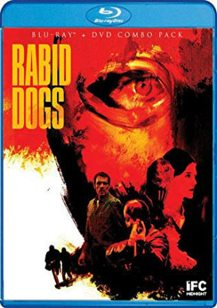 Rabid Dogs 2015 BluRay 300Mb Hindi Dual Audio 480p ESub