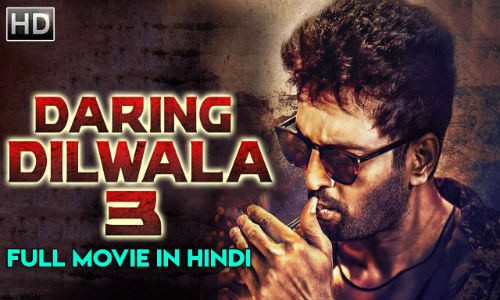 Daring Dilwala 3 2019 HDRip 300MB Hindi Dubbed 480p