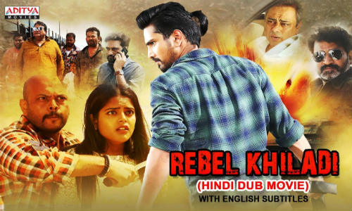 Rebel Khiladi 2019 HDRip 300MB Hindi Dubbed 480p