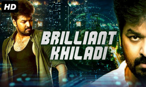 Brilliant Khiladi 2019 HDRip 300Mb Hindi Dubbed 480p Watch Online Full Movie Download bolly4u