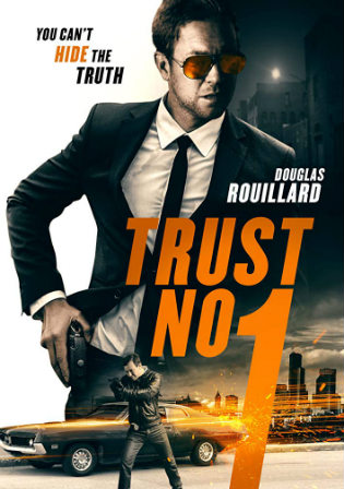 Trust No 1 2019 WEB-DL 750Mb Hindi Dual Audio 720p