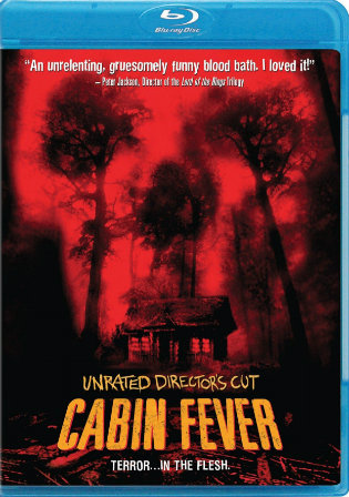 Cabin Fever 2002 BluRay 1GB UNRATED Hindi Dual Audio 720p