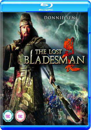 The Lost Bladesman 2011 BluRay 500MB Hindi Dual Audio 480p Watch Online Full Movie Download Bolly4u
