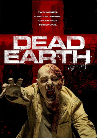 Dead Earth 2020 HDRip 800MB English 720p ESub