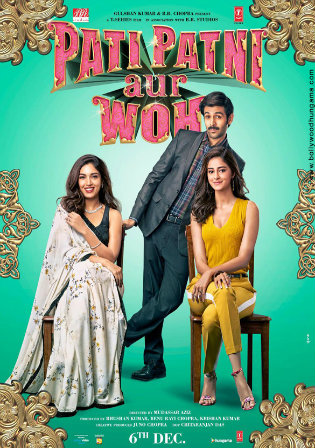 Pati Patni Aur Woh 2019 WEB-DL 800MB Full Hindi Movie Download 720p