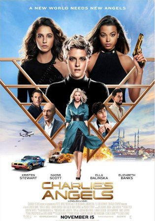 Charlies Angels 2019 HDRip 800Mb English 720p ESub