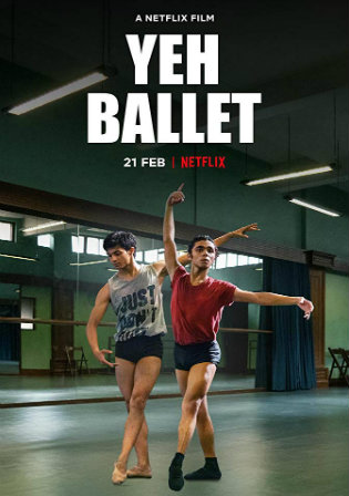Yeh Ballet 2020 WEB-DL 800Mb Full Hindi Movie Download 720p Watch Online Free bolly4u