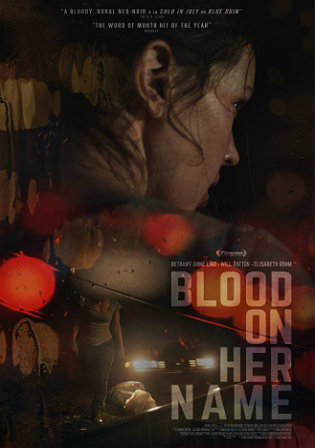 Blood on Her Name 2019 HDRip 750Mb English 720p ESub Watch Online Free Download bolly4u