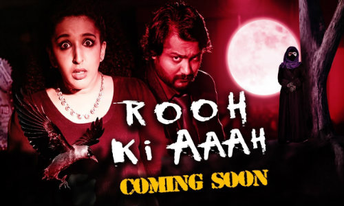 Rooh Ki Aaaah 2020 HDRip 750Mb Hindi Dubbed 720p