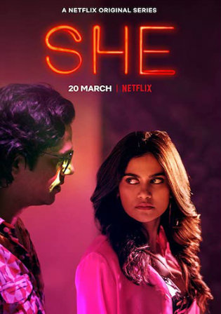 She 2020 WEB-DL 1.4GB Hindi Complete S01 Download 720p