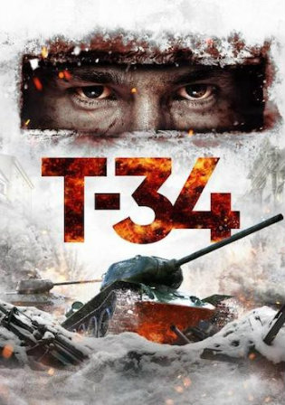T-34 2019 WEB-DL 850Mb Hindi Dual Audio 720p Watch Online Full Movie Download bolly4u