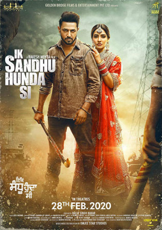 Ik Sandhu Hunda Si 2020 WEB-DL 300Mb Punjabi 480p Watch Online Full Movie Download bolly4u