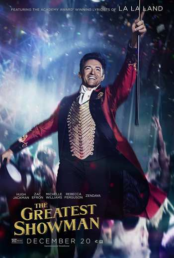 The Greatest (Showman) 2017 Hindi BluRay 720p & 480p Dual Audio [ हिंदी + English] x264 | Full Movie