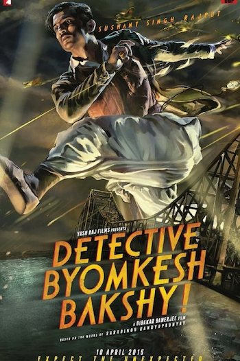 Detective Byomkesh Bakshy 2015 Hindi BRRip 720p & 480p | Full Movie