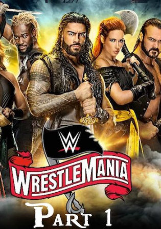 WWE WrestleMania 36 2020 PPV WEBRip Part 1 750MB 720p