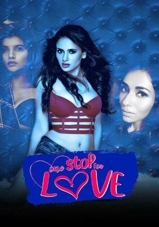 One Stop For Love 2020 HDRip 200Mb Hindi 480p
