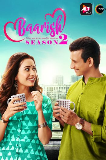 Baarish (Season 2) Complete Hindi WEB-DL 720p & 480p x264 [EP12-20 Added] | ALTBalaji