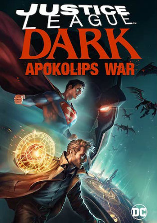Justice League Dark Apokolips War 2020 WEBRip 300Mb English 480p ESub