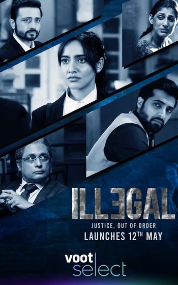 iLLEGAL (Season 1) Complete Hindi WEB-DL 720p & 480p x264 [ALL Episodes] | Voot Series