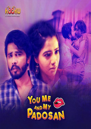 18+ You Me and My Padosan 2020 WEBRip 750Mb Hindi S01 Download 720p