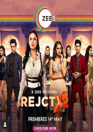 Rejct X 2020 WEB-DL 1.5Gb Hindi Complete S02 Download 720p