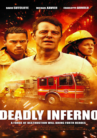 Deadly Inferno 2016 HDRip 1GB Hindi Dual Audio 720p Watch Online Full Movie Download bolly4u