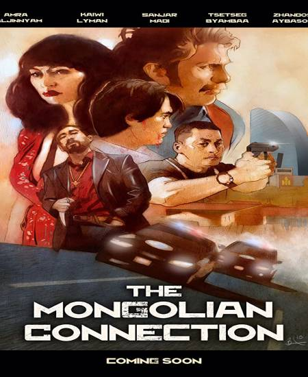 The Mongolian Connection (2020) English WEB-DL 480p 350MB | 720p 800MB ESub Download