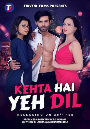 Kehta Hai Yeh Dil 2020 WEB-DL 800Mb Hindi 720p Watch Online Full Movie Download bolly4u