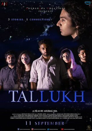 Tallukh 2020 WEB-DL 600Mb Hindi Movie Download 720p