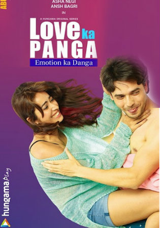 Love Ka Panga Emotion Ka Danga 2020 HDRip 800MB Hindi 720p