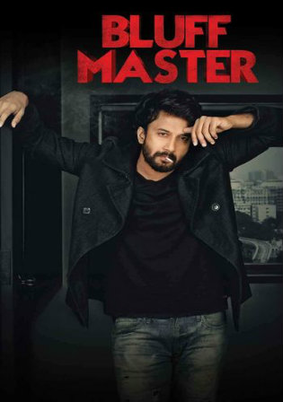 Bluff Master 2018 HDRip 500Mb UNCUT Hindi Dual Audio 480p