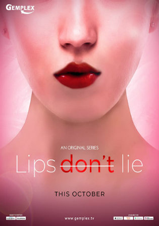 18+ Lips Dont Lie 2020 WEB-DL 1Gb Hindi S01 Download 720p Watch Online Free bolly4u