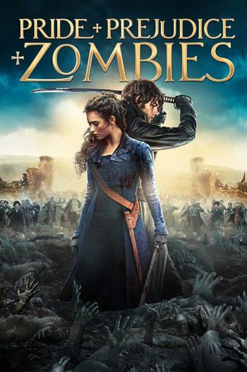 Pride and Prejudice and Zombies (2016) BluRay Dual Audio [Hindi & English] 1080p 720p & 480p x264 HD | Full Movie