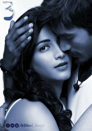 3 Three 2012 HDRip 1.2GB UNCUT Hindi Dual Audio 720p